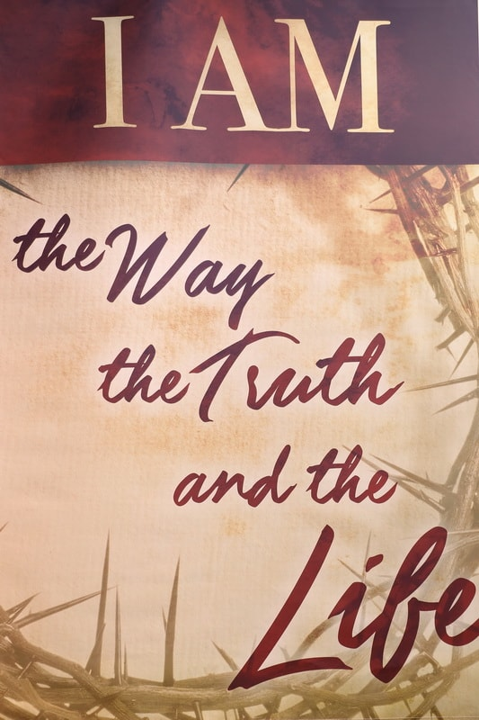 Poster I am the way the truth and the life